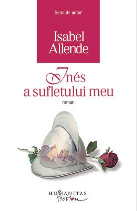Inés a sufletului meu de Isabel Allende