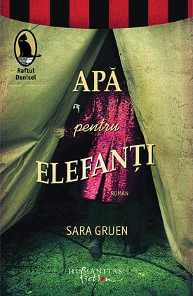 Apa pentru elefanti de Sara Gruen