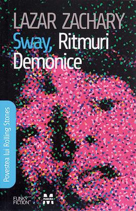 Sway, ritmuri demonice de Lazar Zachary