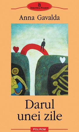 Ana Gavalda -Darul unei zile (carte)