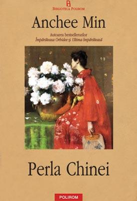 Anchee Min – Perla Chinei ( carte)