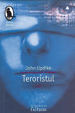 Teroristul cu fata umana al lui John Updike
