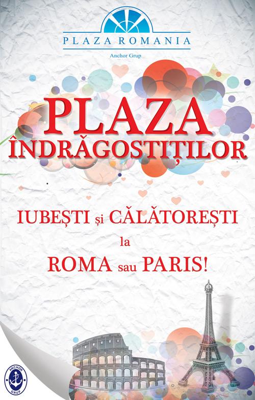 Promotii romantice pentru indragostiti in Plaza Romania!
