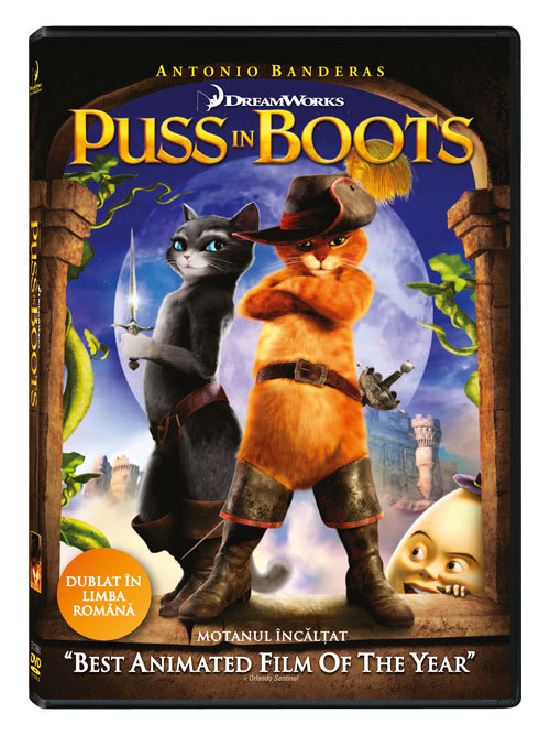 Puss in Boots, acum si pe DVD si Blue-Ray