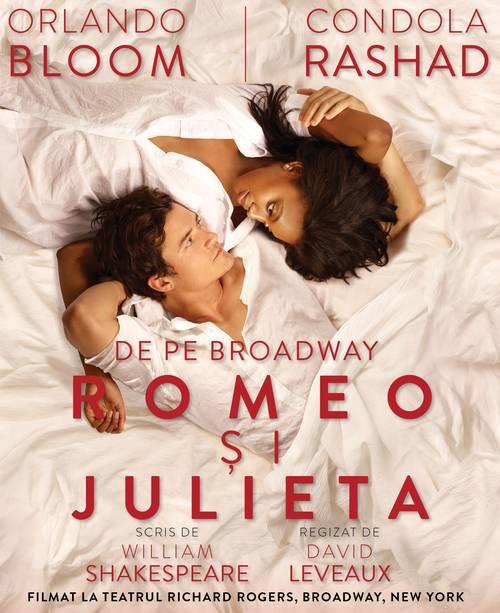 """Romeo si Julieta"" cu Orlando Bloom in rolul principal, difuzata la Grand Cinema&More"