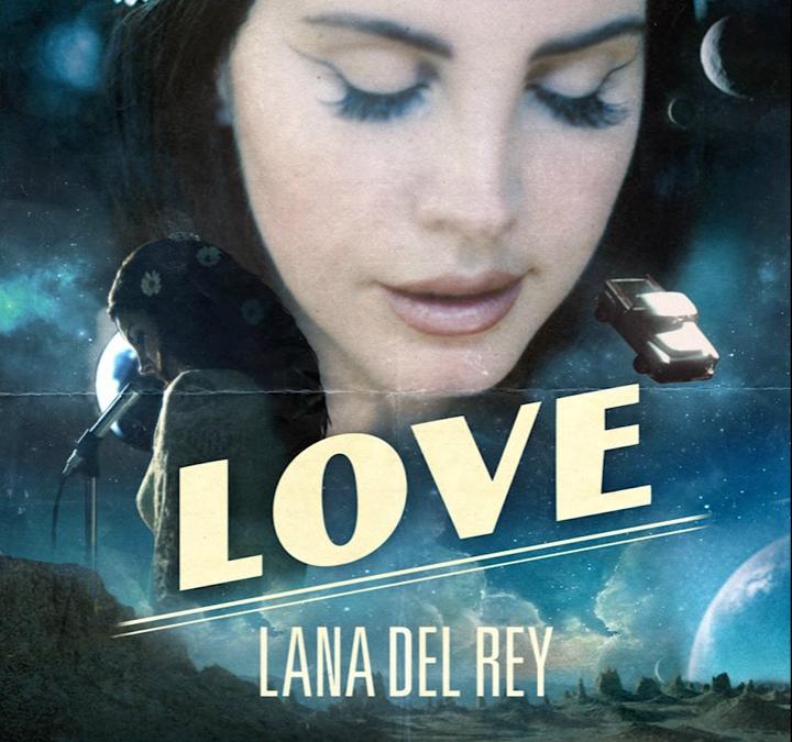 Lana del Rey a lansat un nou single, Love
