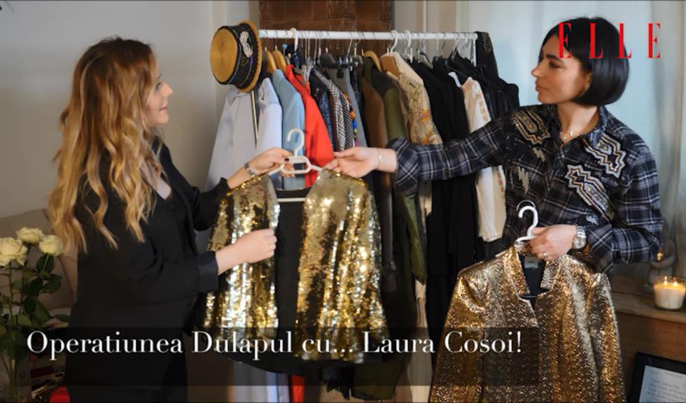 Operațiunea Dulapul cu… Laura Cosoi (VIDEO)