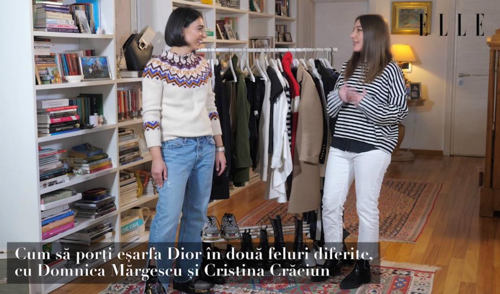 #ELLETeam: Cum să porți eșarfa Dior, cu Domnica Mărgescu și Cristina Crăciun (VIDEO)