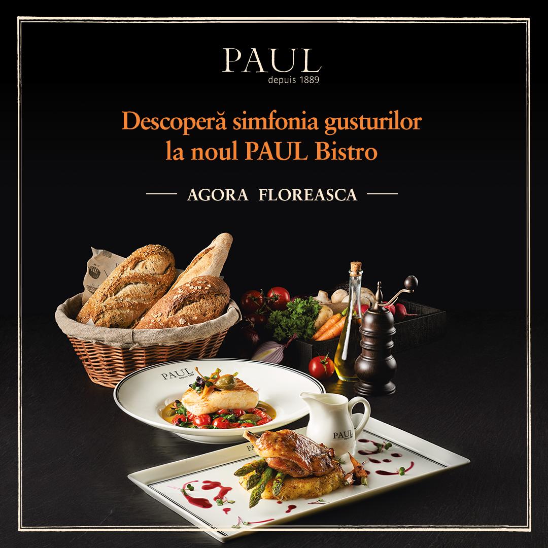 (P) Descoperă simfonia gusturilor în meniul PAUL Bistro din Agora Floreasca!