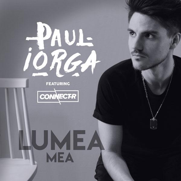 """Paul Iorga își face debutul solo cu """"Lumea mea"""", alături de Connect-R"""