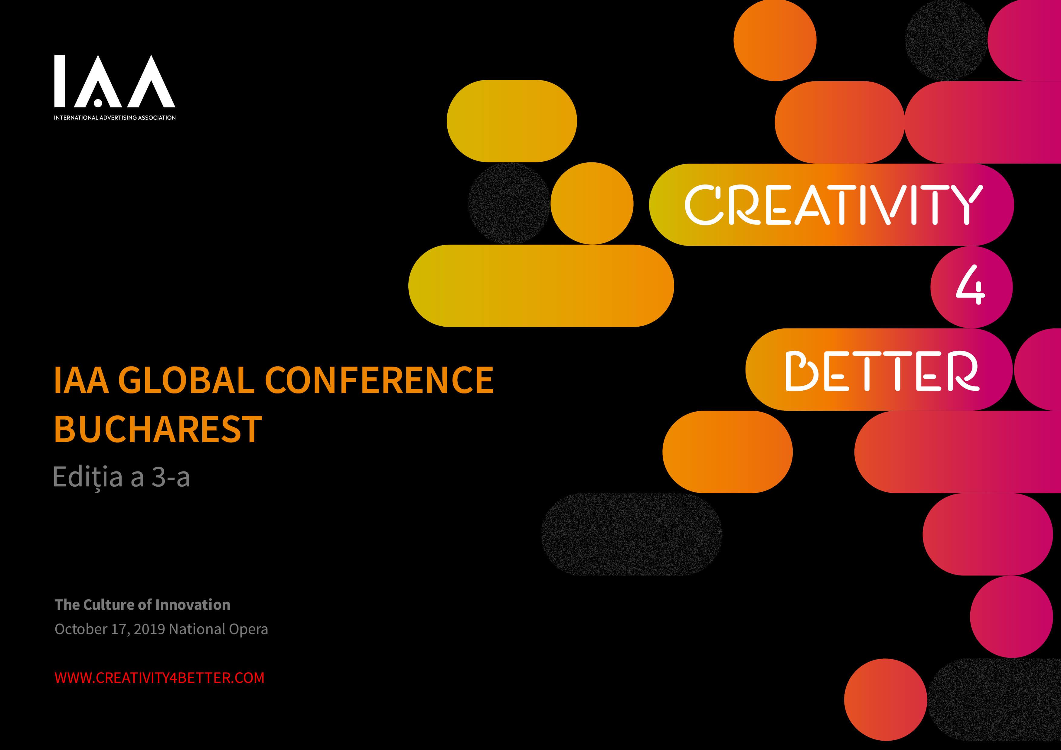 """(P) Conferinţa Globală IAA """"Creativity4Better"""" revine la Bucureşti cu o a treia ediţie şi anunţă primii speakeri"""
