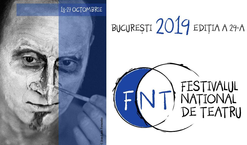 Deschiderea oficială a Festivalului Național de Teatru – 2019