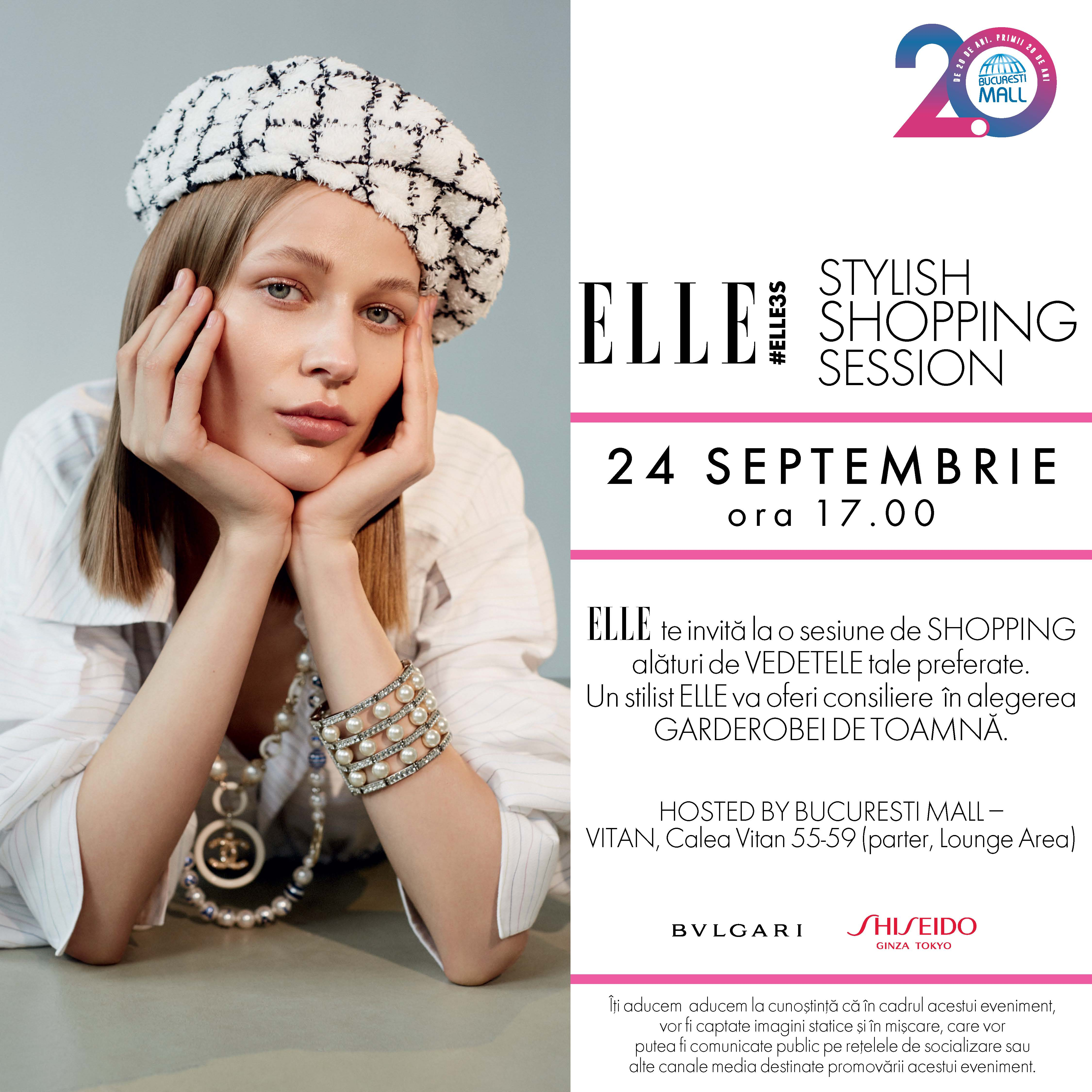 (P) Stylish Shopping Session, un eveniment marca ELLE România & București Mall–Vitan