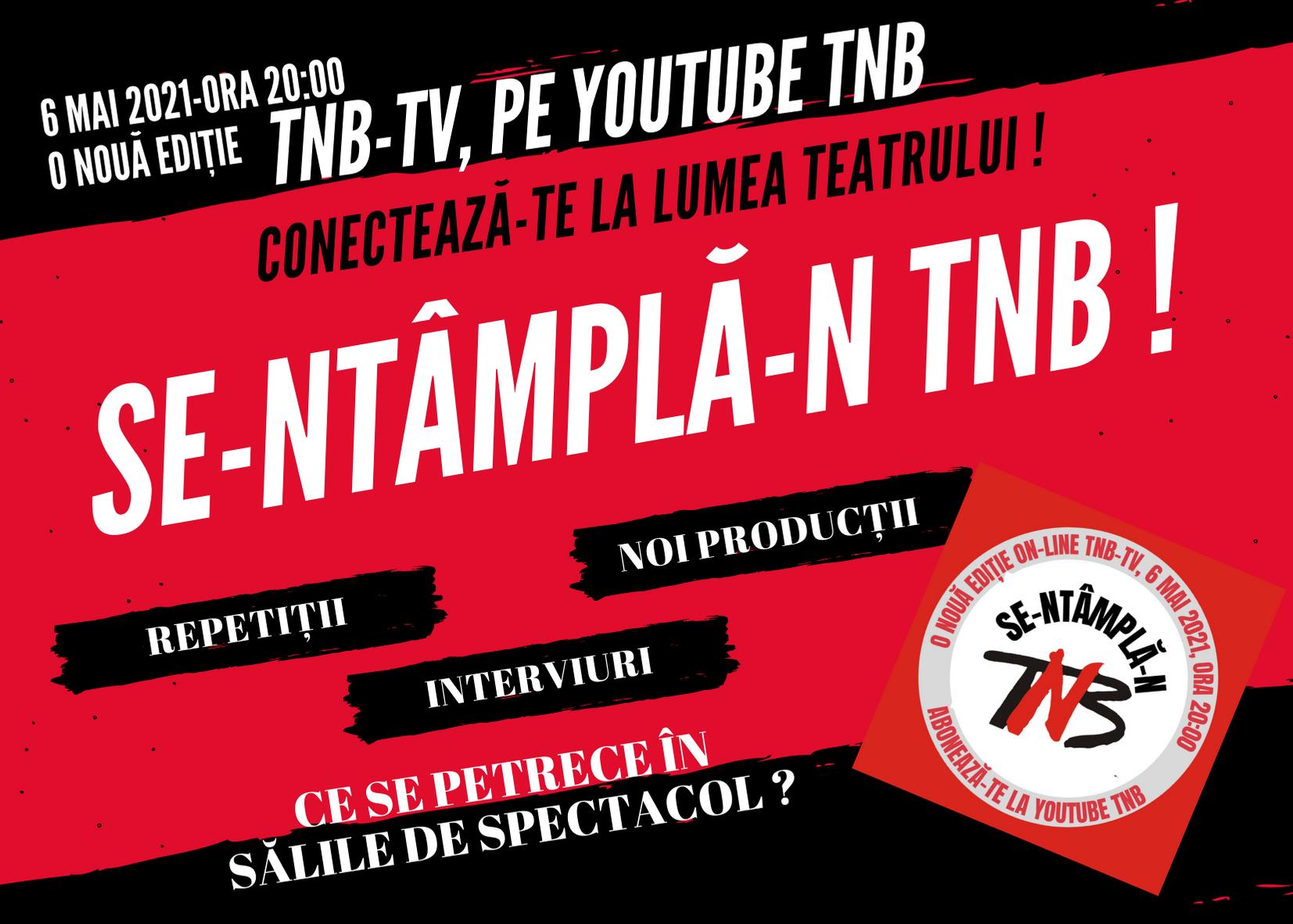 (P) TNB-TV, prima televiziune din România dedicată exclusiv teatrului, revine cu o nouă serie de emisiuni