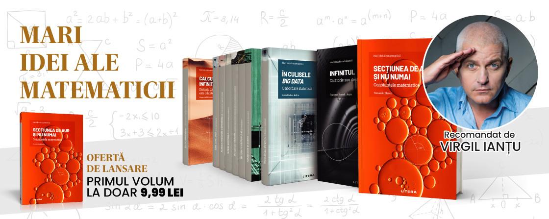 """Pasionat de matematică? """"Mari idei ale matematicii"""", o colecție de nelipsit din biblioteca ta"""